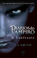 Capa: Diários do Vampiro - O Confronto, de L. J. Smith