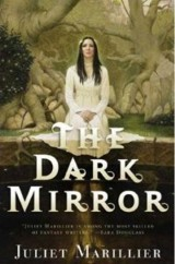 Capa: The Dark Mirror, de Juliet Marillier
